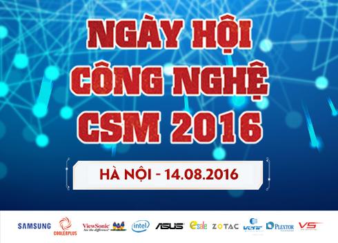 14/08 Ngày Hội Công Nghệ CSM 2016 tại Hà Nội