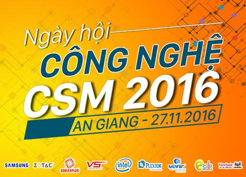 27/11 Hội Nghị Công Nghệ CSM 2016 tại An Giang