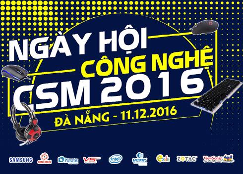 11/12 Ngày Hội Công Nghệ CSM 2016 tại Đà Nẵng