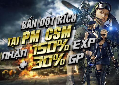 23/01 Tăng EXP và GP khi tham gia CF tại phòng máy CSM