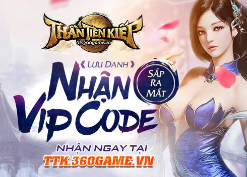 Webgame Thần Tiên Kiếp Lưu danh nhận ngay VIP CODE