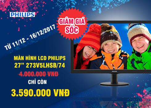 """11/12/2017 - Giảm Giá Sốc sản phẩm màn hình LCD Philips 27"""" 273V5LHSB/74"""