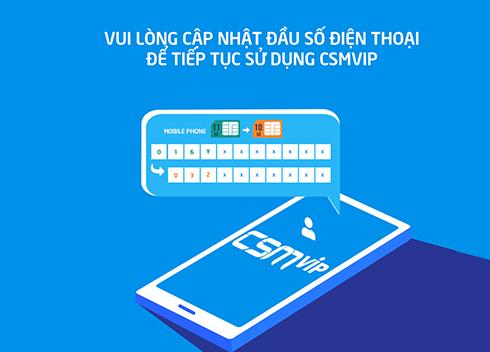 Thay đổi số điện thoại đăng ký nhận hỗ trợ CSM VIP