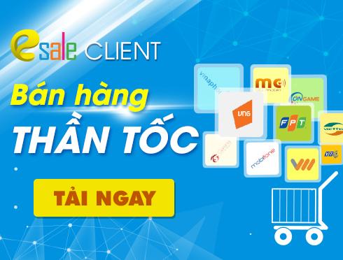 Phần mềm bán hàng eSale-Client chính thức đi vào hoạt động