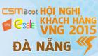 [08h30 - 01/02] Hội Nghị Khách Hàng VNG 2015 tại Tp Đà Nẵng