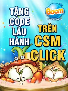 [Boom Online] 19/12 Phát code Đại Hội Lẩu Hành trên CSM Click