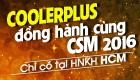 23/10 Ưu đãi giảm giá đến 50% khi mua trang thiết bị CoolerPlus
