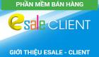 19/05 Phần mềm bán hàng Esale - Client chính thức hoạt động