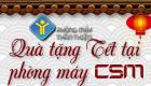 Nhận ngay code Tết 2015 tại phòng máy CSM