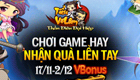 """[10h00 - 17/11] VBonus Tiểu Võ Lâm """"Chơi Game Hay - Nhận Quà Liền Tay"""""""