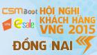 [13h00 - 14/03] Hội Nghị Khách Hàng VNG 2015 tại Đồng Nai